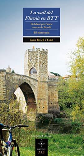 9788497917506: La vall del Fluvià en BTT: Pedalant per l'antic comtat de Besalú. 18 itineraris: 115 (Azimut)