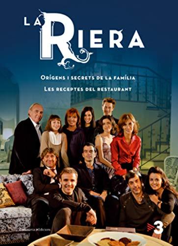 9788497917513: La Riera: Orígens i secrets de la família. Les receptes del restaurant. (Altres cuina)