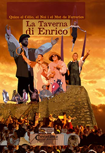 9788497918763: La Taverna di Enrico: Inclou un CD amb la banda sonora de La Taverna di Enrico i un DVD amb la gravació íntegra de l'espectacle + extres (making off, trailers, videoclips, etc.) (Altres)