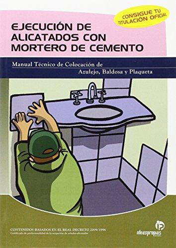 9788497921947: Ejecucion De Alicatados Con Mortero De Cemento (Spanish Edition)