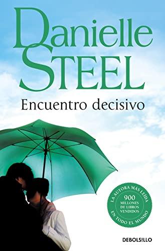 9788497930116: Encuentro decisivo / Changes (Best Seller) (Spanish Edition)