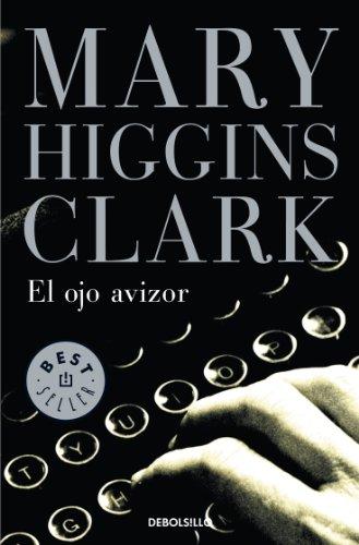 9788497930154: El ojo avizor / Stillwatch (Best Seller) (Spanish Edition)