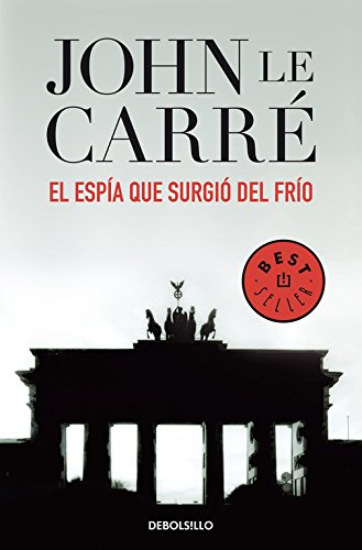 9788497930505: El espia que surgio del frio / The Spy Who Came In From the Cold (Spanish Edition)