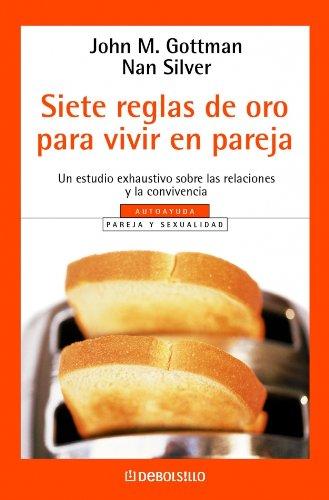 9788497930581: Siete Reglas De Oro Para Vivir En Pareja (Spanish Edition)