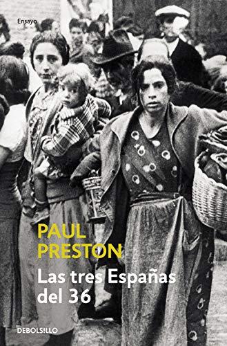 9788497930611: Las tres Españas del 36 (ENSAYO-HISTORIA)