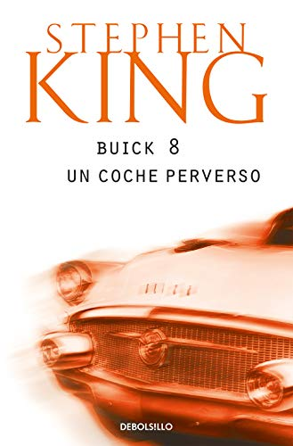 9788497930840: Buick 8, Un Coche Perverso/ From a Buick Eight (Best Seller) (Spanish Edition)