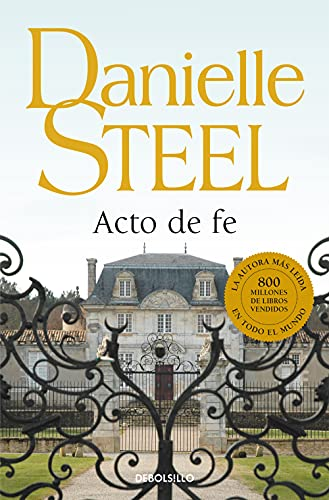 Acto de fe / Leap of Faith (Spanish Edition) (849793086X) by Danielle Steel