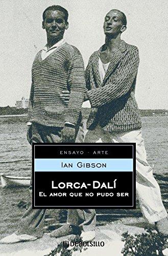 9788497930932: Lorca-Dalí: El amor que no pudo ser (ENSAYO-BIOGRAFÍA)
