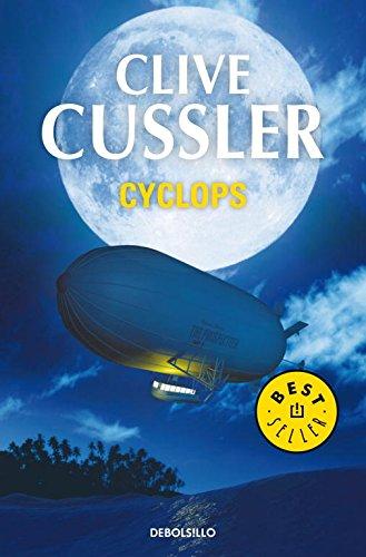 Cyclops (Dirk Pitt 8) (Spanish Edition): Clive Cussler