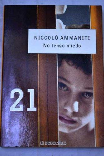 9788497931519: No Tengo Miedo (Debolsillo 21)