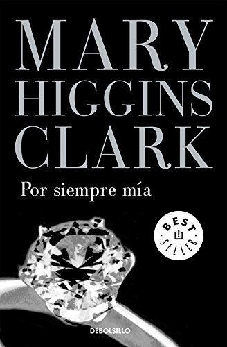 Por siempre mia / You Belong to Me (Spanish Edition) (9788497931731) by Mary Higgins Clark