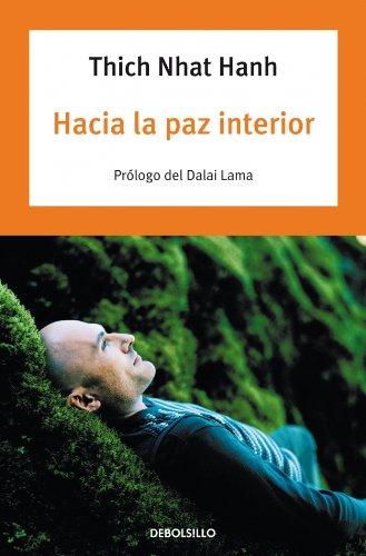9788497931977: Hacia la paz interior / Peace is Every Step (Spanish Edition)