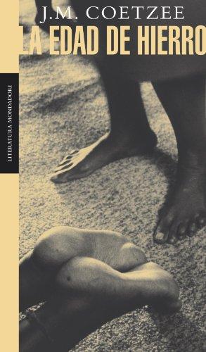 9788497932035: La edad de hierro / Age of Iron (Contemporanea / Contemporary) (Spanish Edition)
