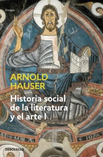 Historia social de la literatura y el: Arnold Hauser