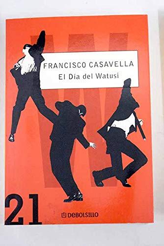 9788497932592: Dia Del Watusi: Juegos Feroces/viento (Debolsillo 21) (Spanish Edition)