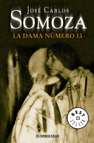 La dama número trece: José Carlos Somoza