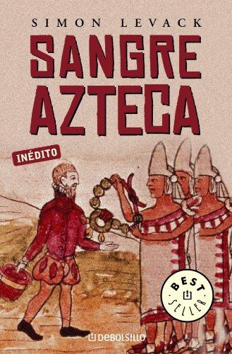 9788497932875: Sangre azteca (BEST SELLER)