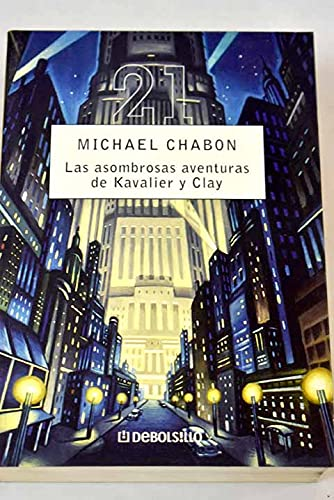 9788497932950: 30: Las asombrosas aventuras de Kavalier y Clay / The Amazing Adventures of Kavalier and Clay (Spanish Edition)