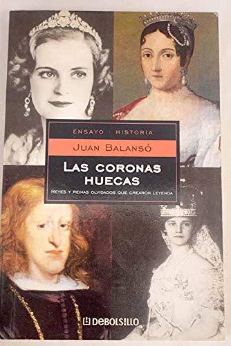 9788497932974: Las Coronas Huecas / The Hollow Crowns (Ensayo-Historia / History Essay) (Spanish Edition)