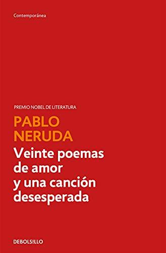 9788497933056: Veinte poemas de amor y una canción desesperada (Contemporánea)