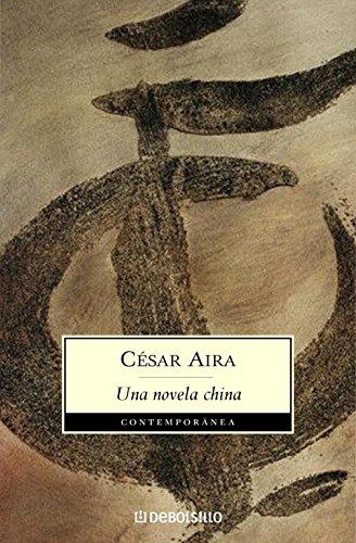 9788497933247: Una novela china: 376 (CONTEMPORANEA)