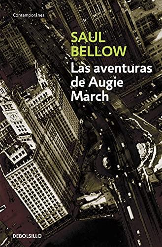 9788497933339: 584/2: Las Aventuras de Augie March/ The Adventures of Augie March (Contemporanea / Contemporary) (Spanish Edition)