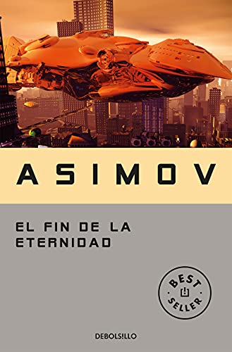 9788497933537: El fin de la eternidad / The End of Eternity (Spanish Edition)
