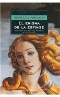 9788497933629: El Enigma De La Esfinge/ The Enigma of the sphinx: Las Causas, El Curso, Y El Proposito De La Evolucion / the Causes, the Course and the Purpose of ... Ciencia / Science Essay) (Spanish Edition)