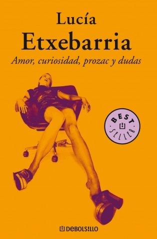 9788497933698: Amor, curiosidad, prozac y dudas (Best Seller) (Spanish Edition)