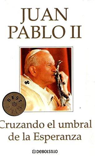 9788497933902: Cruzando el umbral de la Esperanza (Bestseller (debolsillo))