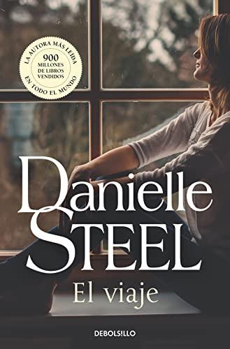EL VIAJE: DANIELLE STEEL