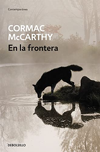 9788497934121: En la frontera/ The Crossing (The Border Trilogy) (Spanish Edition)