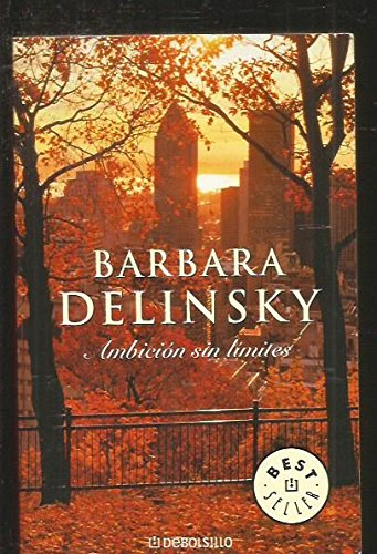 Ambicion sin limites / Facets (Spanish Edition) (8497934202) by Delinsky, Barbara