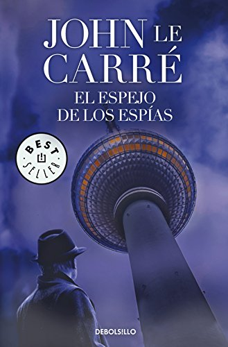 9788497934275: El espejo de los espias / The Looking-Glass War (Spanish Edition)