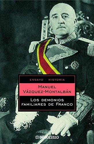 9788497934589: Los demonios familiares de Franco (ENSAYO-HISTORIA)