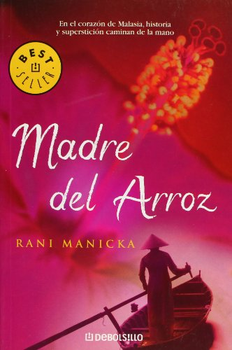 9788497934879: Madre Del Arroz / The Rice Mother (Best Seller) (Spanish Edition)