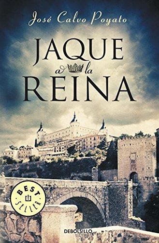 Jaque a la reina (Spanish Edition): Jose Calvo Poyato