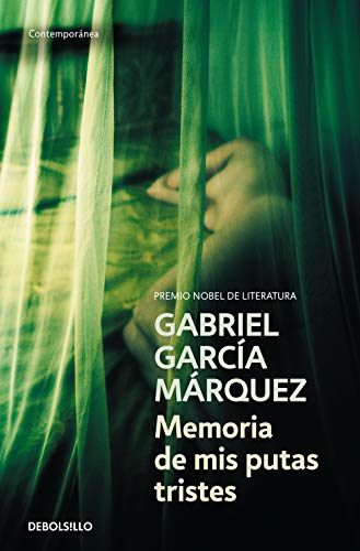 9788497935197: Memoria de mis putas tristes [Lingua spagnola]