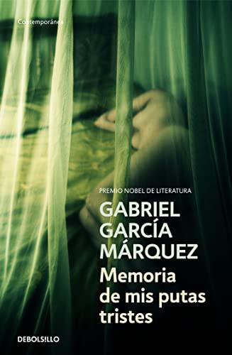 Memoria de mis putas tristes.: Garcia Marquez, Gabriel