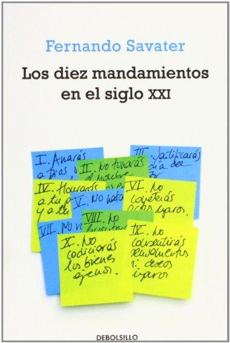 9788497935357: Los diez mandamientos en el siglo XXI (ENSAYO-FILOSOFIA)