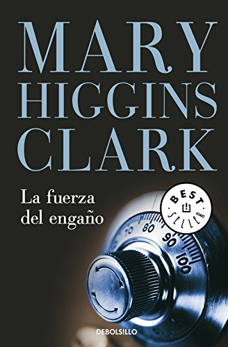 9788497935456: La Fuerza Del Engano / The Second Time Around (Best Seller) (Spanish Edition)
