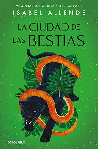 9788497935692: La ciudad de las Bestias (Memorias del Águila y del Jaguar 1) (BEST SELLER)