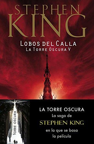 9788497935739: Lobos del Calla (La Torre Oscura V) (BEST SELLER)