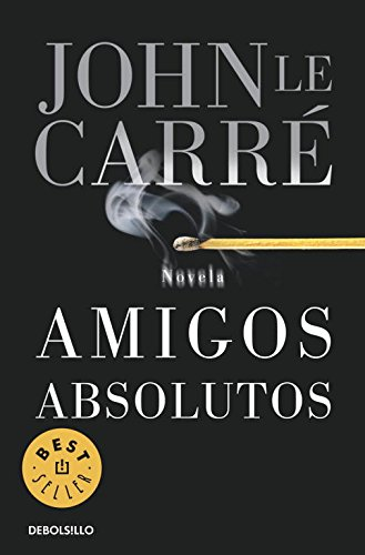 9788497935746: Amigos Absolutos / Absolute Friends (Best Seller) (Spanish Edition)