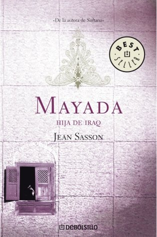 Mayada, Hija De Irak (Best Seller) (Spanish Edition) (8497935764) by Sasson, Jean P.