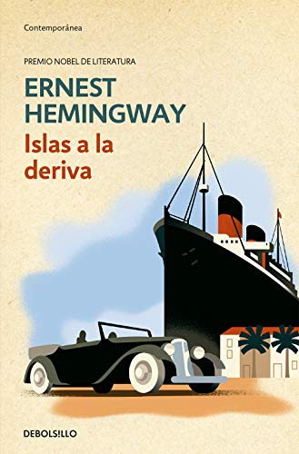 Islas a la deriva / Islands in the Stream (Spanish Edition) (8497935799) by Ernest Hemingway