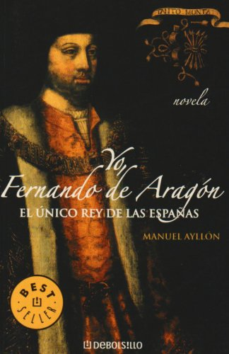 Yo, Fernando de Aragón: AYLLÓN, MANUEL