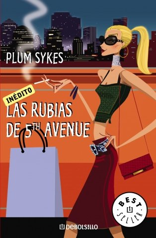 9788497935883: Las rubias de 5th Avenue / Bergdorf Blondes (Spanish Edition)