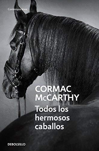 9788497936040: Todos los hermosos caballos / All The Pretty Horses (The Border Trilogy) (Spanish Edition)