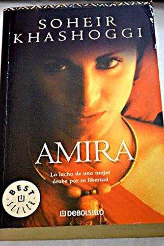 Amira (Spanish Edition): Khashoggi, Soher
